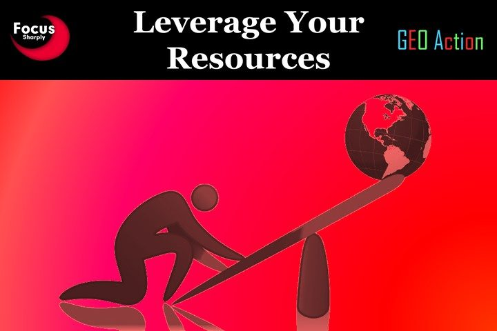 Focus resources on Leverage Points — places where you can have the greatest impact with the least effort (key customers, suppliers, employees, and processes).